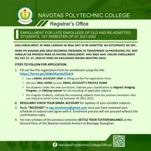ENROLLMENT FOR LATE ENROLLEES OF OLD AND RE-ADMITTED STUDENTS, 1ST SEMESTER OF AY 2021-2022