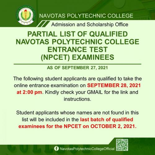 PARTIAL LIST OF QUALIFIED NAVOTAS POLYTECHNIC COLLEGE ENTRANCE TEST (NPCET) EXAMINEES AS OF SEPTEMBER 27, 2021